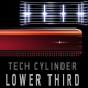 Tech cylinder LOWER THIRD & REVEALER pack - VideoHive Item for Sale
