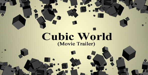 After Effects Project - VideoHive Cubic World Movie Trailer 126574