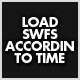 Load SWFS According to Time of Day. - ActiveDen Item for Sale