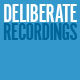 deliberaterecordings