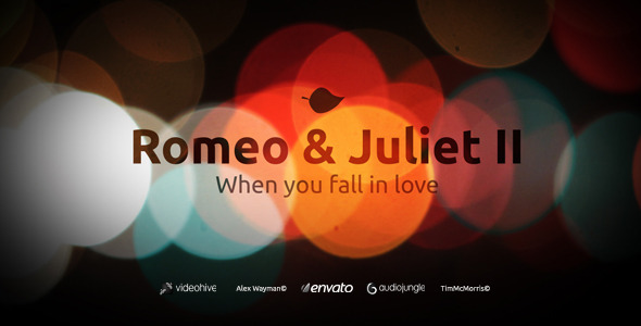 After Effects Project - VideoHive Romeo & Juliet II When you fall in love 1 ...