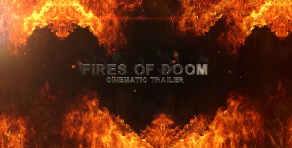 After Effects Project - VideoHive Fires Of Doom Cinematic Trailer 165021