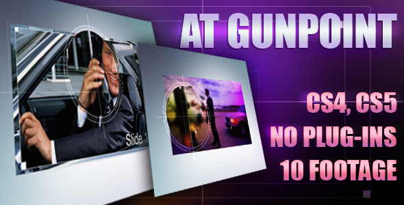 After Effects Project - VideoHive At gunpoint 1350467