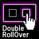 DoubleRollOvers - Flash solution for handling multiple rollOver functions - ActiveDen Item for Sale