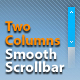 Two Columns Smooth ScrollBar AS2 - ActiveDen Item for Sale