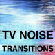 TV noise Transitions - VideoHive Item for Sale