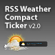 RSS Weather Compact Ticker AS2 v2.0 - ActiveDen Item for Sale