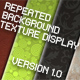 Repeated Background TextureDisplay - Version 1.0  - ActiveDen Item for Sale