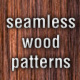 8 Seamless Wood Patterns - GraphicRiver Item for Sale