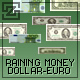 RAINING MONEY :: Dollars and Euros - ActiveDen Item for Sale