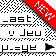 Last video Player - full screen playback - ActiveDen Item for Sale