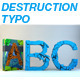 Destruction Typo 3D - GraphicRiver Item for Sale
