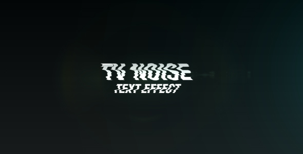 After Effects Project - VideoHive Text Tv Noise 236405