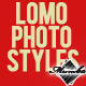 LOMO STYLE - Photo Actions - GraphicRiver Item for Sale