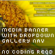 Media Banner with Drop Down Gallery Navigation - ActiveDen Item for Sale