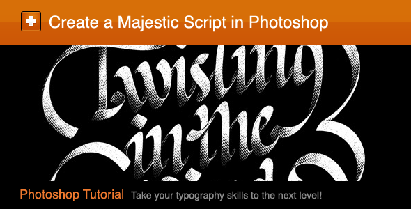 TutsPlus Create a Majestic Script in Photoshop 246072