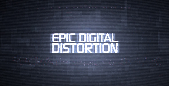 After Effects Project - VideoHive Epic Digital Distortion 250151
