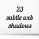 23 Subtle Web Shadows - GraphicRiver Item for Sale