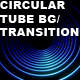 Circular Tube Background/Transition (w/Alpha) - VideoHive Item for Sale
