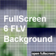 FullScreen 6 FLV BackGround - ActiveDen Item for Sale