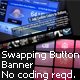 Swapping Button Banner - ActiveDen Item for Sale