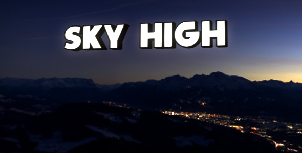 After Effects Project - VideoHive Sky High 92799