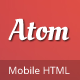 Atom HTML Mobile Template - ThemeForest Item for Sale