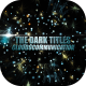 The Dark Titles - VideoHive Item for Sale