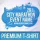 City Marathon Event Premium T-Shirt Template - GraphicRiver Item for Sale