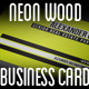 Neon Wood Business Card - GraphicRiver Item for Sale