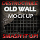 Old Destructible Wall Mock Up - GraphicRiver Item for Sale