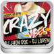 Crazy Vibes ! Template Flyer Double Sided - GraphicRiver Item for Sale