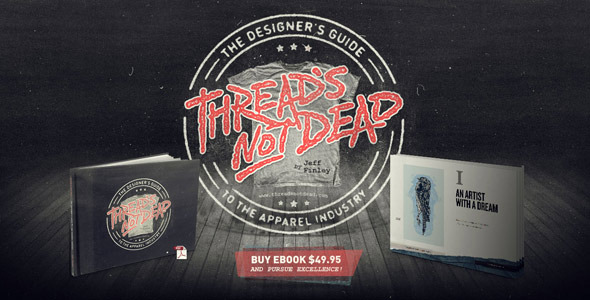 TutsPlus Thread's Not Dead Guide to Shirt Design Business 308651