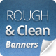 Rough & Clean Web Banners - GraphicRiver Item for Sale