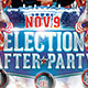 Election After Party Event Flyer Template  - GraphicRiver Item for Sale