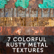 7 Colorful Rusty Metal Textures - GraphicRiver Item for Sale