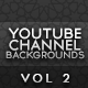 Youtube Channel Backrounds - Volume 2 - GraphicRiver Item for Sale