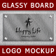 Glassy Board Logo Mockups - GraphicRiver Item for Sale