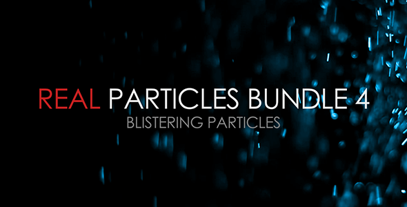 VideoHive Real Particles Bundle 4 Blistering Particles 3376716
