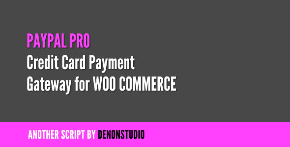 CodeCanyon PayPal Pro Credit Card gateway for WooCommerce 1331008
