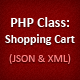 PHP Class: Shopping Cart (JSON & XML) - CodeCanyon Item for Sale
