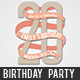 Birthday Party Invitation   - GraphicRiver Item for Sale
