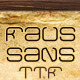 Faus Sans; Regular, Bold & Black  - GraphicRiver Item for Sale