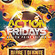 Action Fridays Party Flyer Vol.3 - GraphicRiver Item for Sale