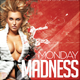 Monday Madness Party Flyer - GraphicRiver Item for Sale