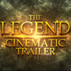 The Legend Cinematic Trailer  - VideoHive Item for Sale