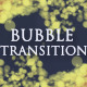 Bubble Video Transition (3 Pack) - VideoHive Item for Sale