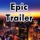 Epic Adventure Trailer