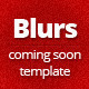 Blurs coming soon template - ThemeForest Item for Sale