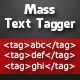 Mass Text Tagger - CodeCanyon Item for Sale